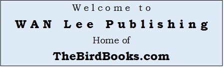WAN Lee Publishing; Home of 'TheBirdBooks.com'